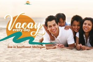 "Cornerstone Alliance aims to encourage more people to move to Berrien County with its new ""Vacay Every Day"" recruitment campaign."